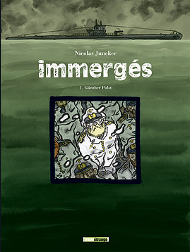 Immergés _Tome 1 Günther pulst